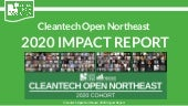 PLEASE SEE https://www2.slideshare.net/BethZonis/2020-cleantech-open-northeast-impact-report-updated
