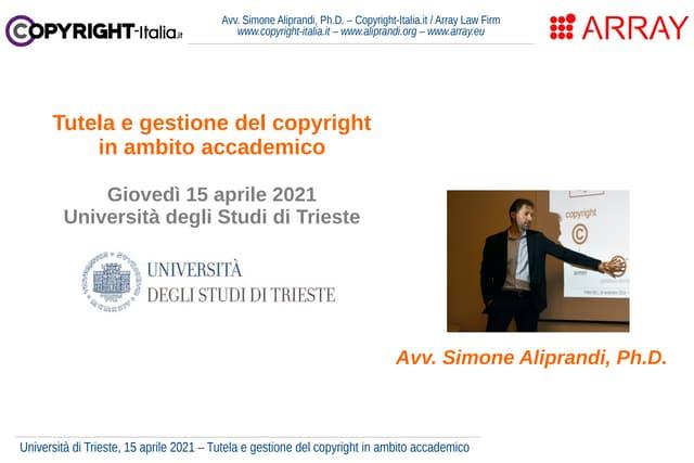 Tutela e gestione del copyright in ambito accademico (Università di Trieste, apr. 2021)