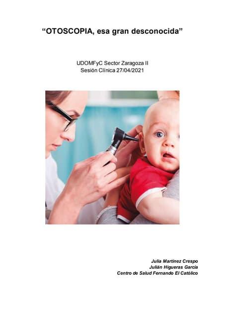 (2021 04-27) otoscopia, esa gran desconocida (doc)