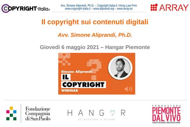Il copyright sui contenuti digitali (Hangar Piemonte, mag.2021)