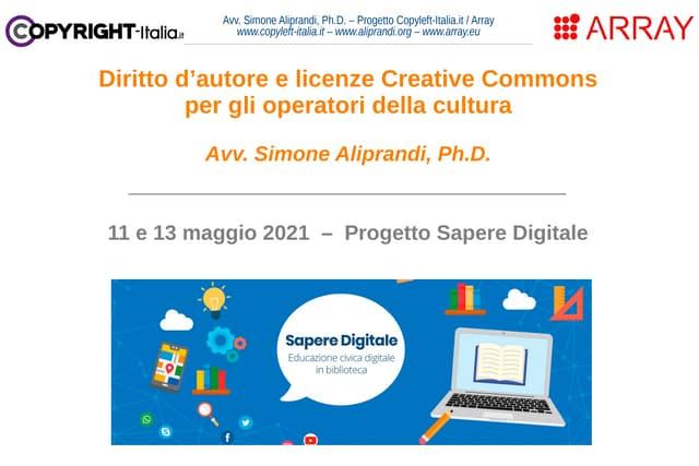 Diritto d'autore e licenze Creative Commons per gli operatori della cultura (Sapere Digitale, maggio 2021)
