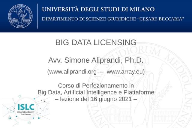 Big data licensing (Università di Milano, giugno 2021)