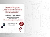 Determining the Credibility of Science Communication