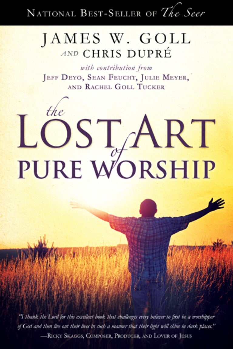 James w goll the lost art of worship fandeluxe Image collections