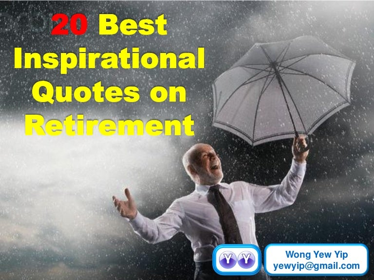 Retirement Quotes: 20 Best Inspirational Quotes On Retirement