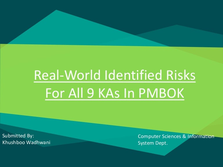 real world risks for all knowledge areas of pmbok, Presentation templates