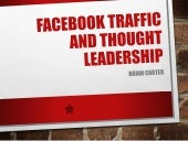 Facebook Traffic + Growing Your Thought Leadership