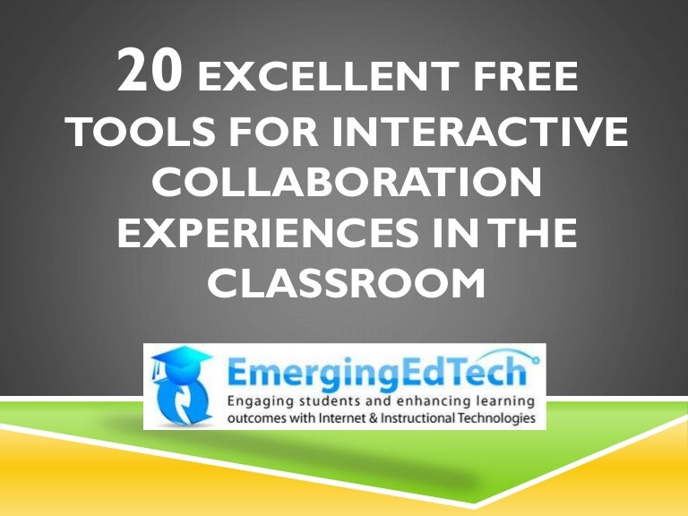 20 Excellent Free Tools for Interactive Collaboration