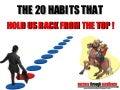 20 Habits That Hold Us Back