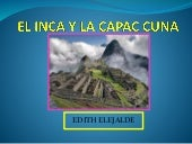 LA CAPAC CUNA INCAICA