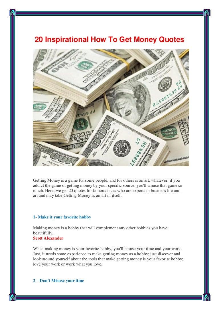 Get Money Quotes 20Inspirationalhowtogetmoneyquotes170522234259Thumbnail4Cb1495496597