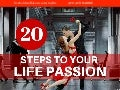 20 Steps To Your Life Passion