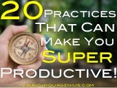 20 practices that can make you super productive