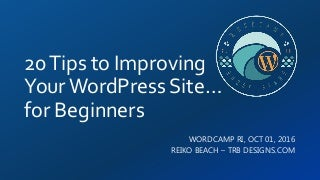 20 tips to Improving Your WordPress Site.for Beginners