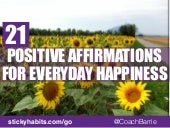 21 Positive Affirmations for Everyday Happiness
