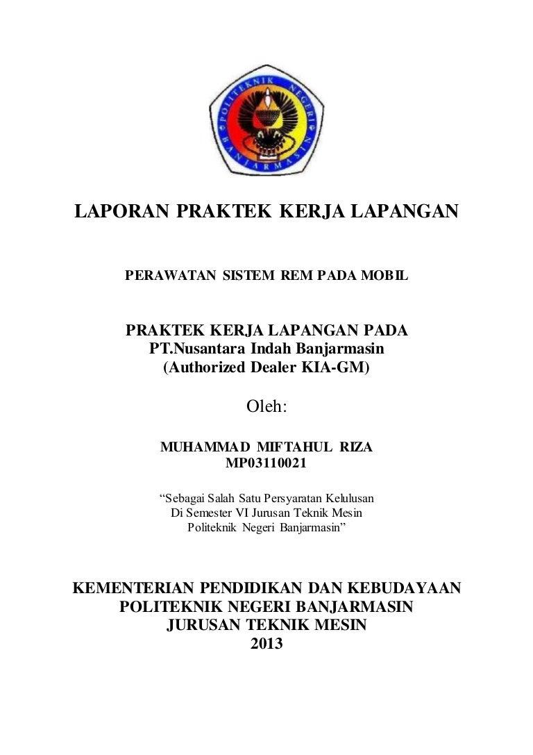 211656541 Laporan Pkl Politeknik Negeri Banjarmasin Di Nusantara Inda