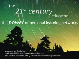 The 21st Century Educator