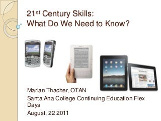 21st Century Skills: What do Adult Learners and Teachers Need to Know?