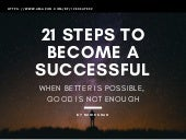 21 Simple Steps to Become Successful