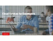 Cloud Services for Developers: What's Inside Oracle Cloud for You? [CON1861]