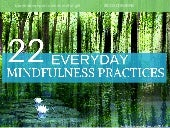 22 Everyday Mindfulness  Practices