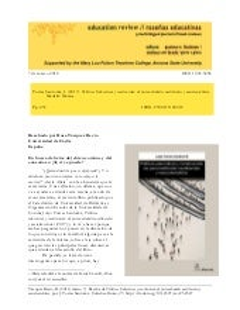 """Reseña del libro """"Políticas Educativas y construcción de personalidades neoliberales y neocolonialistas"""". Madrid: Morata."""