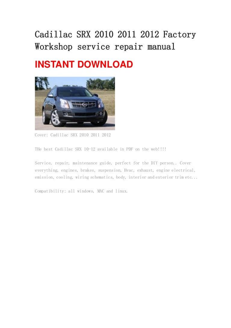 2011 Srx Wiring Diagram Books Of Cadillac 2010 2012 Repair Manual Rh Slideshare Net