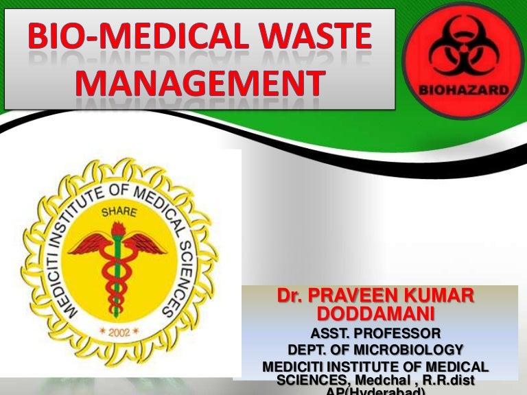 Biomedical waste management drpraveen doddamani – Waste Management Ppt
