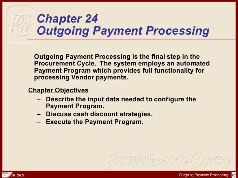 SAP FI Payment Processsing   http://sapdocs info