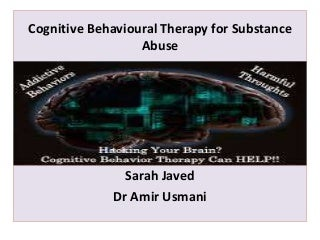Cognitive Behaviour therapy for Substance abuse