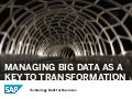 Leveraging Big Data as a Key to Transformation