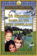 24 heures dans la vie d'un musulman. french. français