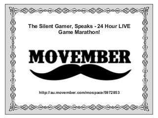 24 Hour LIVE Game Marathon - Movember