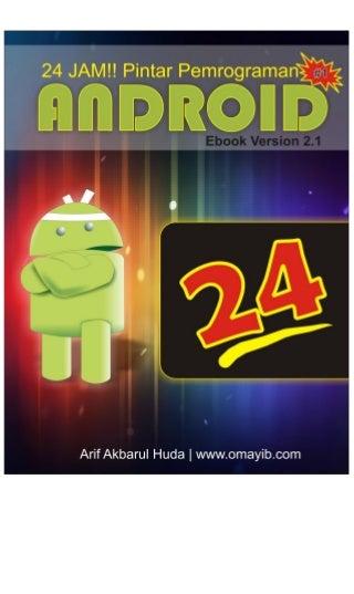 24 jam pintar pemrograman android