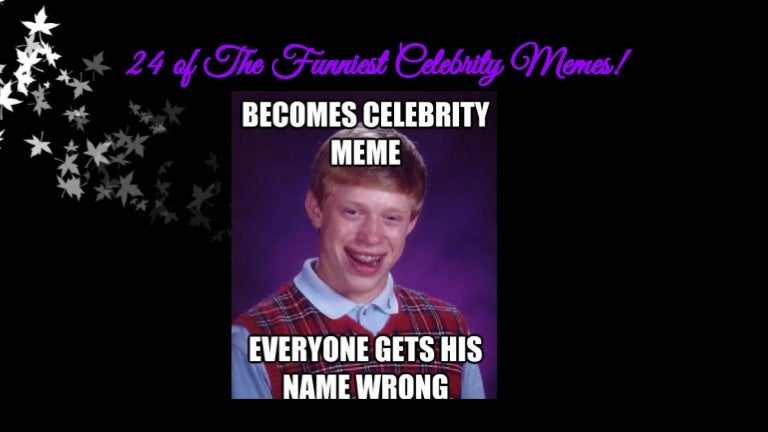 24ofthefunniestcelebritymemes 140615120613 phpapp02 thumbnail 4?cb=1402834075 24 of the funniest celebrity memes!
