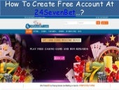 How to Create Free Account & Place Bet at 24sevenbet
