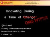 "Innovating During a  Time of ""Change"""