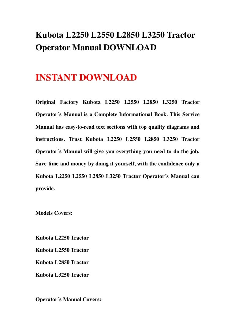 Kubota 2550 Wiring Diagram Another Blog About Voltage Regulator L2250 L2550 L2850 L3250 Tractor Operator Manual Download Rh Slideshare Net