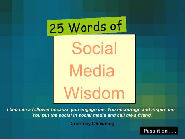 25 Words Of Social Media Wisdom Project