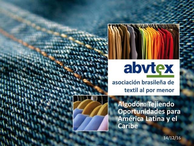 ABVTEX y la marca de algodón brasileño – Edmundo Lima