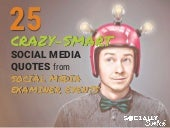 25 Crazy Smart Social Media Quotes from Social Media Examiner