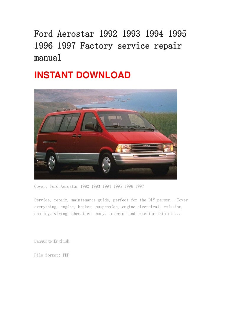 ford aerostar 1992 1993 1994 1995 1996 1997 repair manual rh slideshare net 1997 Ford Aerostar Minivan Custom Ford Aerostar