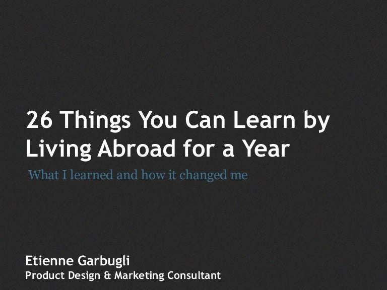 things you can learn by living abroad for a year