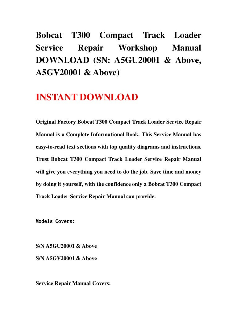Bobcat t300 compact track loader service repair workshop manual downl pooptronica Image collections