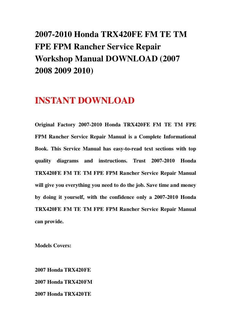 2007 2010 honda trx420fe fm te tm fpe fpm rancher service repair work rh slideshare net 2008 honda rancher 420 4x4 owners manual 2008 honda rancher 420 4x4 owners manual