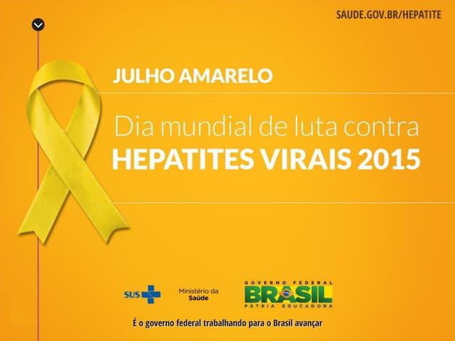 Hepatites Virais - Campanha 2015 e Novo Protocolo Clínico