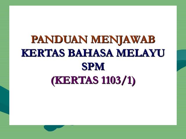 Panduan Menjawab Bahasa Melayu Kertas 1 SPM