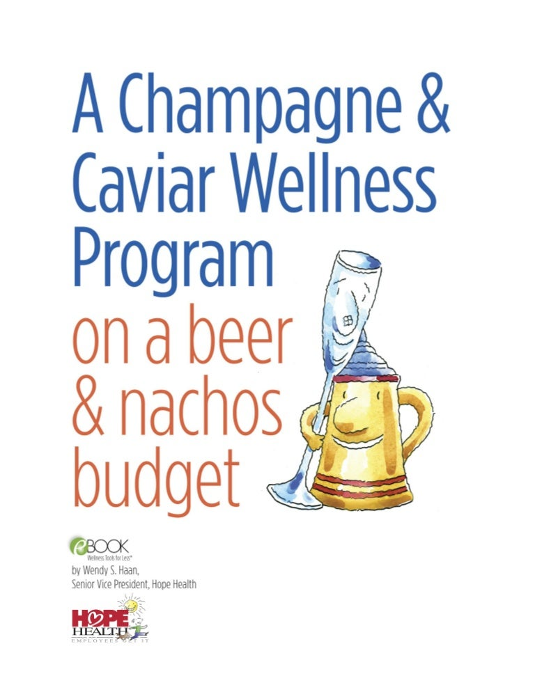 A champagne and caviar wellness program on a beer and nachos budget e fandeluxe Image collections