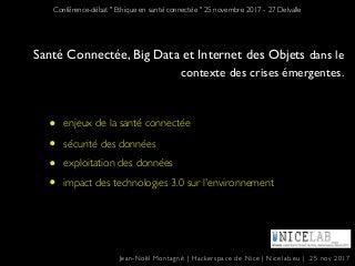 Santé Connectée, Big Data et Internet des Objets dans le contexte des crises émergentes.