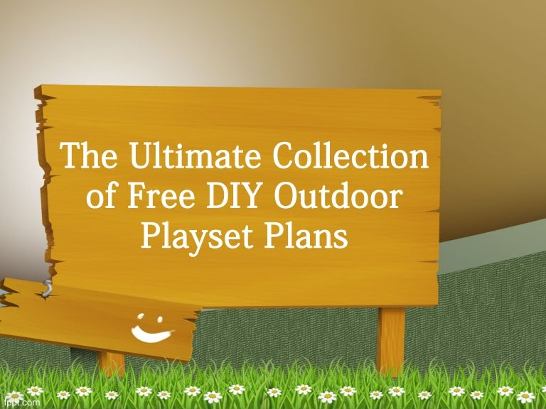 28 Free Diy Playset Plans For Your Backyard